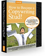 How to Become a Copywriting Stud! by Randy Gage