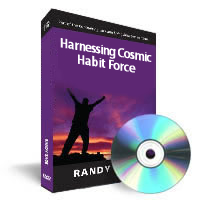 Harnessing Cosmic Habit Force by Randy Gage