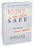 Risky is the New Safe by Randy Gage