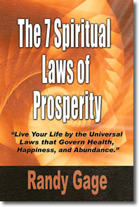 The 7 Spiritual Laws of Prosperity Randy Gage