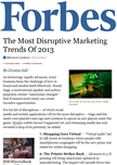 The Most Disruptive Marketing Trends Of 2013
